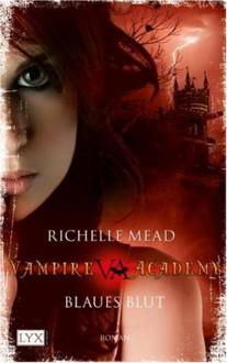 Blaues Blut - Richelle Mead, Michaela Link