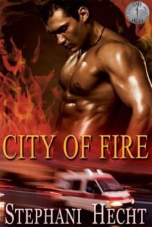 City of Fire - Stephani Hecht