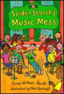 Spider Storch's Music Mess - Gina Willner-Pardo