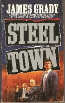 Steeltown - James Grady