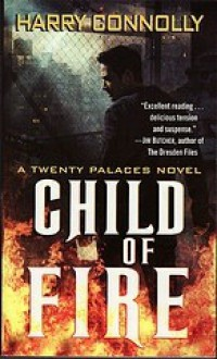 Child of Fire - Harry Connolly