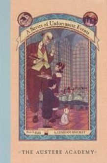 A Series of Unfortunate Events Book Set - Books #5-9 (The Austere Academy, The Ersatz Elevator, The Vile Village, The Hostile Hospital, The Carnivorous Carnival) - Lemony Snicket