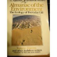 The National Audubon Society Almanac of the Environment: The Ecology of Everyday Life - Valerie Harms, Unknown