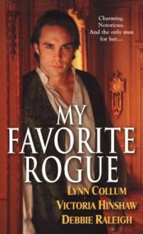 My Favorite Rogue - Lynn Collum, Debbie Raleigh, Victoria Hinshaw