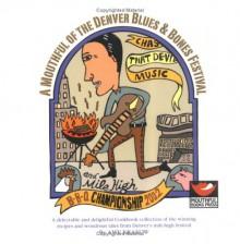 A Mouthful of the Denver Blues & Bones Festival - Amy Krakow