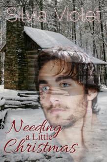 Needing A Little Christmas - Silvia Violet