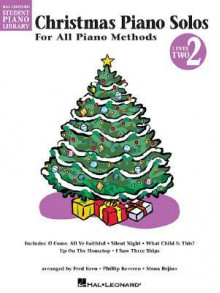 Christmas Piano Solos - Level 2: Hal Leonard Student Piano Library - astroboy, Fred Kern, Mona Rejino