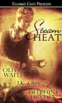 Steam Heat - Delphine Dryden, J.K. Coi, Olivia Waite