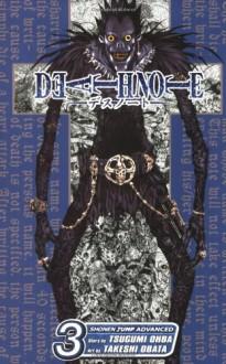 Death Note, Vol. 3 - Tsugumi Ohba