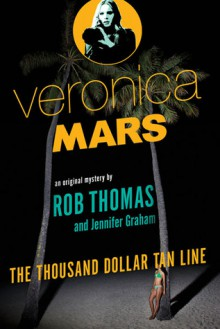 The Thousand-Dollar Tan Line - Jennifer Graham,Rob Thomas