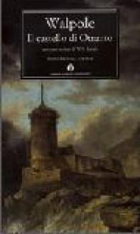 Il castello d'Otranto - Horace Walpole