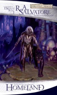Homeland (The Legend of Drizzt, Book 1) - R.A. Salvatore
