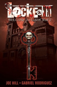Locke And Key: Welcome to Lovecraft by Joe Hill, Gabriel Rodriguez (2009) Paperback - Gabriel Rodriguez Joe Hill