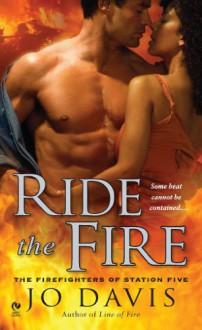 Ride the Fire - Jo Davis