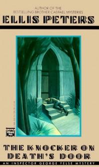 The Knocker on Death's Door - Ellis Peters