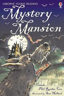 Mystery Mansion - Jane Bingham, Phil Roxbee Cox, Sue Hellard