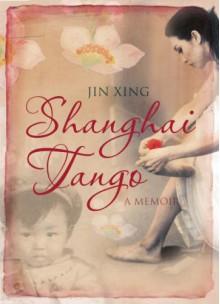 Shanghai Tango - Jin Xing