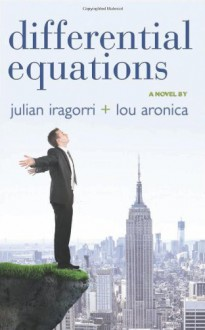 Differential Equations - Julian Iragorri,Lou Aronica