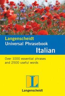 Langenscheidt Universal Phrasebook Italian - Langenscheidt
