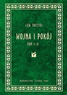 Wojna i pokój - Leo Tolstoy