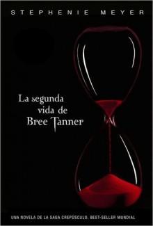 La segunda vida de Bree Tanner - Stephenie Meyer