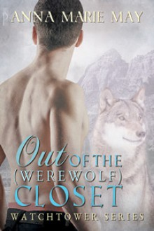 Out of the (Werewolf) Closet - Anna Marie May