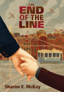 The End of the Line - Sharon McKay