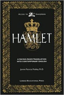 The Tragedy of Hamlet: Prince of Denmark - William Shakespeare