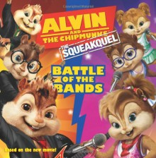 Alvin and the Chipmunks: The Squeakquel: Battle of the Bands - Annie Auerbach