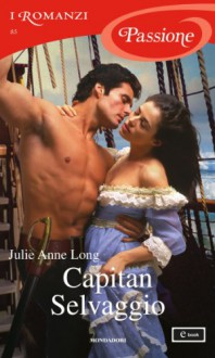 Capitan Selvaggio - Julie Anne Long