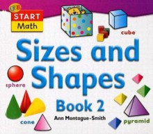 Sizes and Shapes Book 2 - Ann Montague-Smith