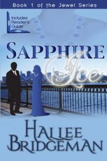 Sapphire Ice - Hallee Bridgeman, Debi Warford