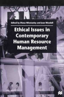 Ethical Issues in Contemporary Human Resource Management - Jean Woodall