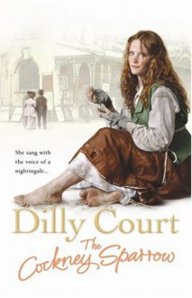 The Cockney Sparrow - Dilly Court
