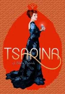 Tsarina - J. Nelle Patrick
