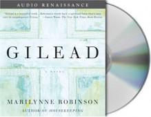Gilead - Marilynne Robinson, Tim Jerome