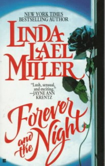 Forever and the Night - Linda Lael Miller