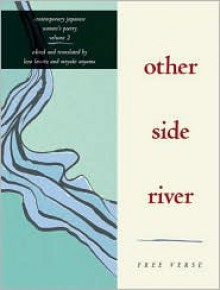 Other Side River: Free Verse - Leza Lowitz, Leza Lowitz