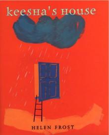 Keesha's House - Helen Frost