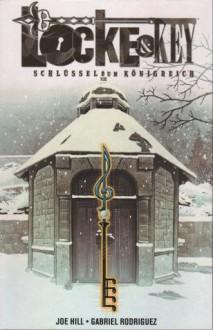 Schlüssel zum Königreich - Joe Hill, Gabriel Rodríguez, Reinhard Schweizer