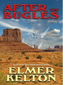 After the Bugles - Elmer Kelton