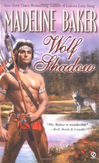 Wolf Shadow - Madeline Baker