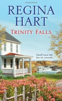 Trinity Falls - Regina Hart