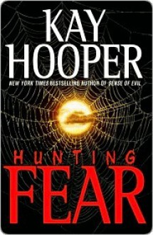 Hunting Fear (Fear, #1) - Kay Hooper