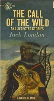 The Call of the Wild - Jack London, Franklin Walker