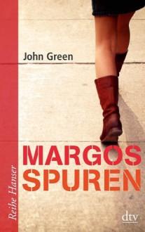 Margos Spuren (Taschenbuch) - John Green, Sophie Zeitz