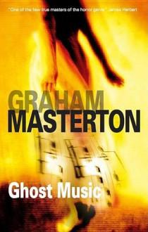 Ghost Music - Graham Masterton