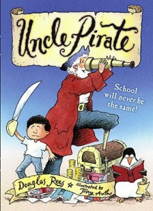 Uncle Pirate - Douglas Rees
