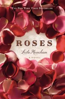 Roses - Leila Meacham