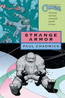 Concrete Volume 6: Strange Armor (Concrete - Paul Chadwick